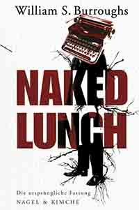Review - William Burroughs – Naked Lunch
