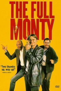 The Full Monty (1997)  One of the best British comedies of all time & still the highest grossing UK film in history. Nice story of hope and what you can achieve out of desperation. Full of great natural acting & lines & ultimately great music.  Reminds me of my UK days.The scene in the dole house with Hot Stuff playing is brilliant!