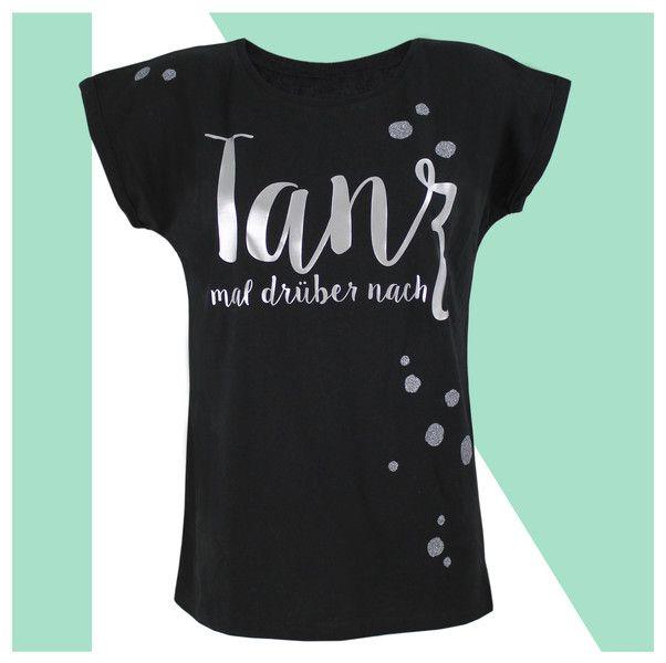T-Shirts mit Print - T-Shirt Damen   TANZ MAL   schwarz silber Glitzer - ein Designerstück von KOAHEA bei DaWanda