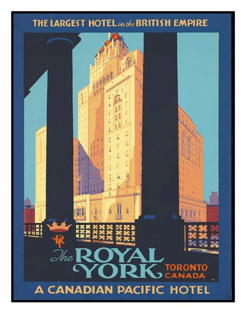 1920's Vintage Royal York Hotel Toronto Canada Travel Art Print Poster