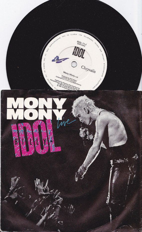 "BILLY IDOL Mony Mony 1987 uk issue 7"" 45 rpm Vinyl Single record rock pop punk Billy Idol 80s 1980s idol11 Free s&h"
