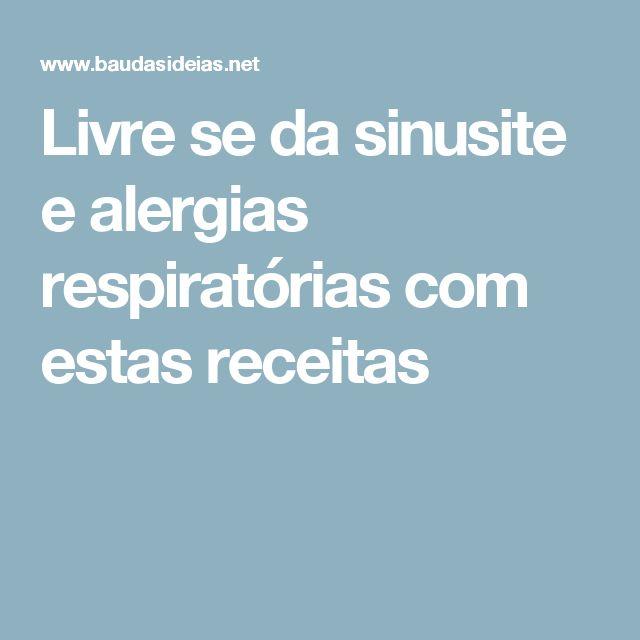 Livre se da sinusite e alergias respiratórias com estas receitas