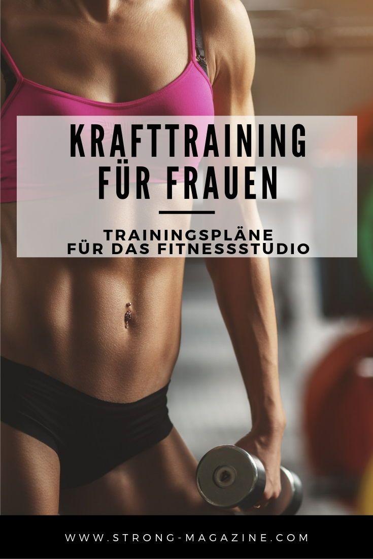 Krafttraining für Frauen – Trainingspläne für das Fitnessstudio und Zuhause