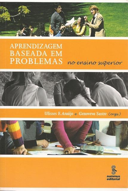 Aprendizagem baseada em problemas no ensino superior by Biblioteca da Unifei Itabira, via Flickr