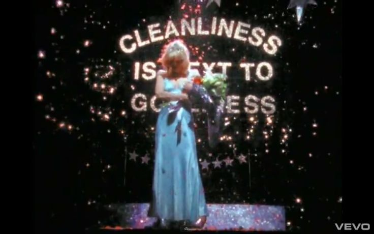 Cleanliness is next to godliness Hole, Miss World, Courtney Love