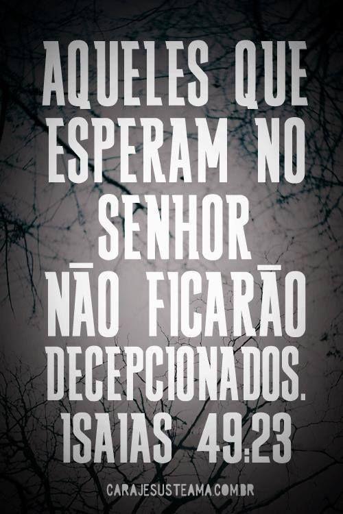 Espera com confiança em Deus. Deus tarda, mas nao falha. Deus é o único que nunca erra... Confie! Creia. Espere. Nunca perca a esperança. Persevere. Você verá a glória do Senhor em sua vida!