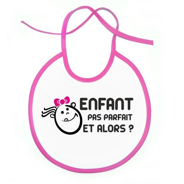 Bavoir original : ENFANT pas parfait et alors ? (fille) - SiMedio