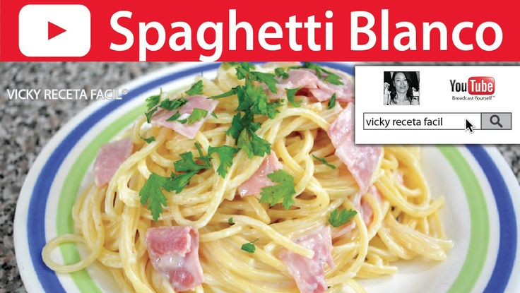SPAGHETTI BLANCO | Vicky Receta Facil - YouTube