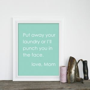 This made me laugh....if I could get anyone in my house to put laundry away it would be a miracle!!