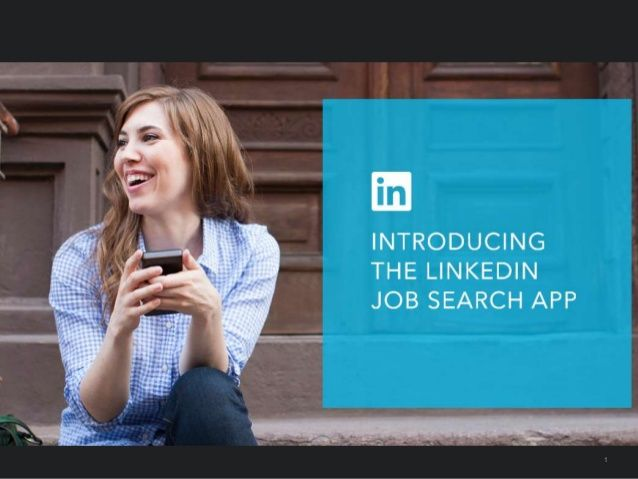 LinkedIn Job Search App for iPhone by LinkedIn via slideshare