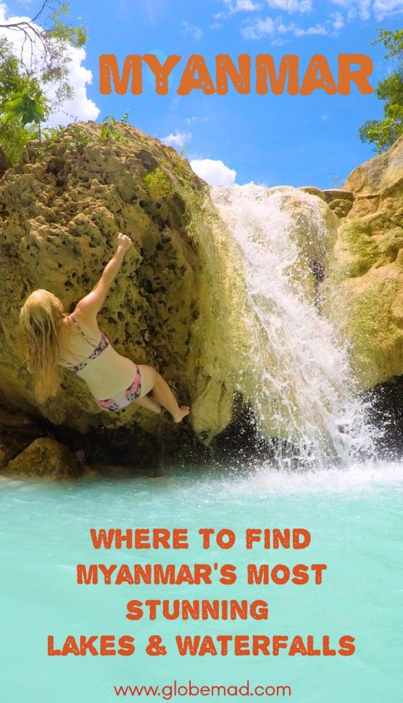 Where to find Myanmars best lakes and waterfalls with Globmad travel photos | Emma Tryon | Adventurous british travel girls & explorers