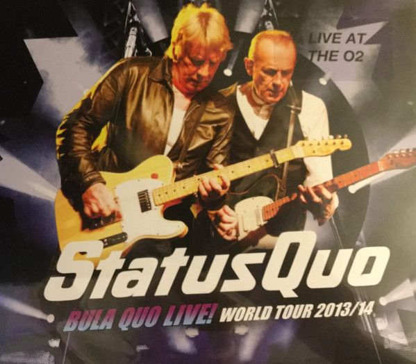 Status Quo - Bula Quo Live! World Tour 2013/14 - Live At The O2 London