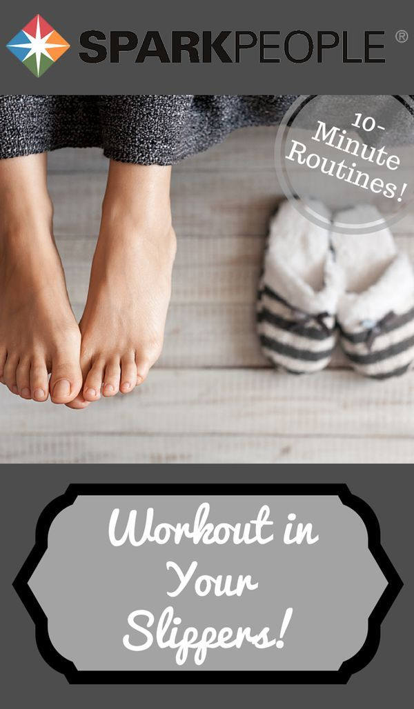 The Super Slipper Workout. Workout without taking your slippers off! | via @SparkPeople