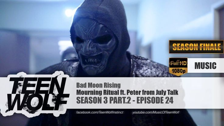 Mourning Ritual ft. Peter Dreimanis - Bad Moon Rising | Teen Wolf 3x24 M... Favorite Song from TW S3B