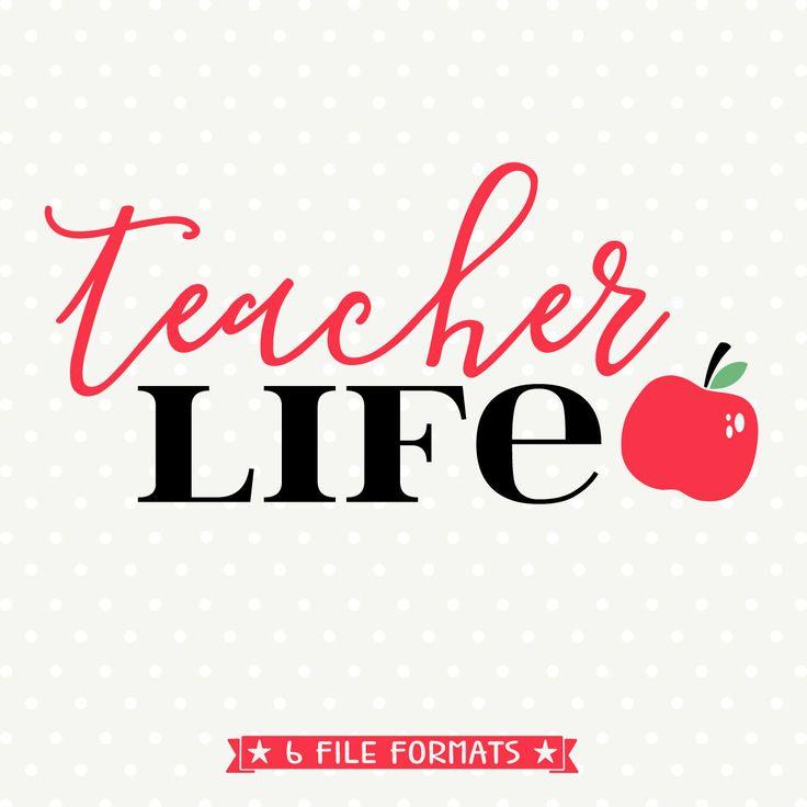Teacher Svg Teacher Life Svg File Teacher Appreciation