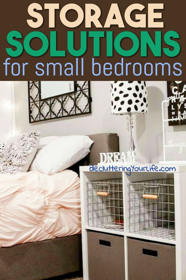 Small Bedroom Storage Hacks Clever Storage Ideas For Small Bedrooms Decluttering Your Life Small Space Storage Bedroom Small Bedroom Storage Small Bedroom Organization