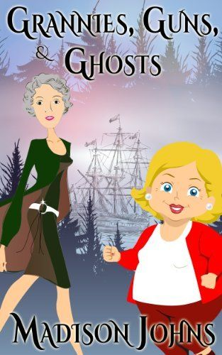 Grannies, Guns and Ghosts, cozy mystery (Book 2) (An Agnes Barton senior sleuth mystery) (An Agnes Barton Senior Sleuths Mystery) by Madison Johns, http://www.amazon.com/dp/B00BVR73P6/ref=cm_sw_r_pi_dp_bN.3sb0JTAJRD