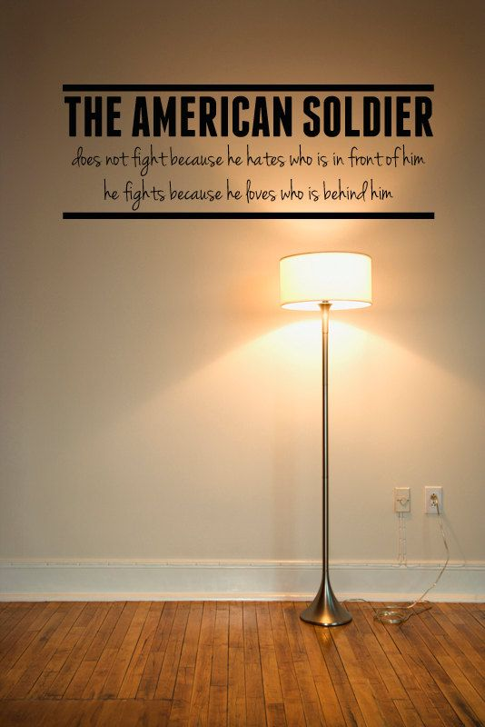 The American Soldier - Any Room Vinyl Wall Decals Sticker Quotes on Etsy, $9.00