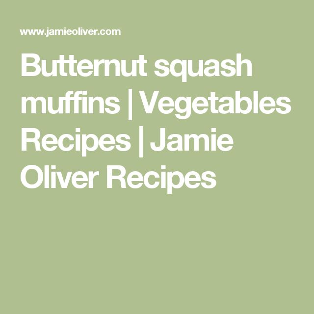 Butternut squash muffins | Vegetables Recipes | Jamie Oliver Recipes