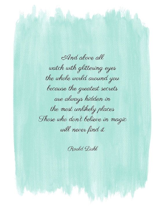 Roald Dahl - quote on finding magic around you - watercolor art print