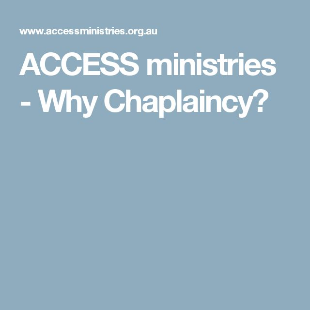 ACCESS ministries - Why Chaplaincy?