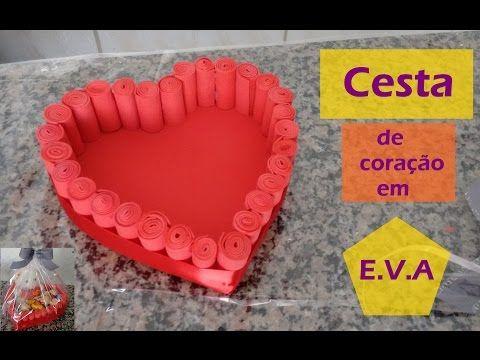 Cesta de coração com e.v.a/ Dia dos Namorados! - YouTube