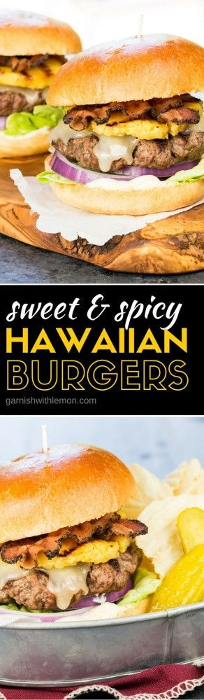 Sweet and Spicy Hawaiian Burgers are a little sweet, a little spicy and a whole lotta good! Grilling season has never looked so delicious!