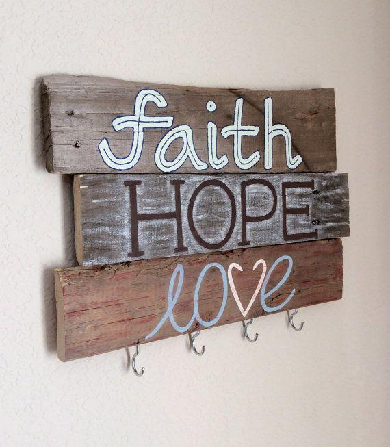 Key Holder - Faith, Hope, Love - Painted Key Holder on Etsy, PUT HOOKS ON UGLY WOODEN SIGNS!