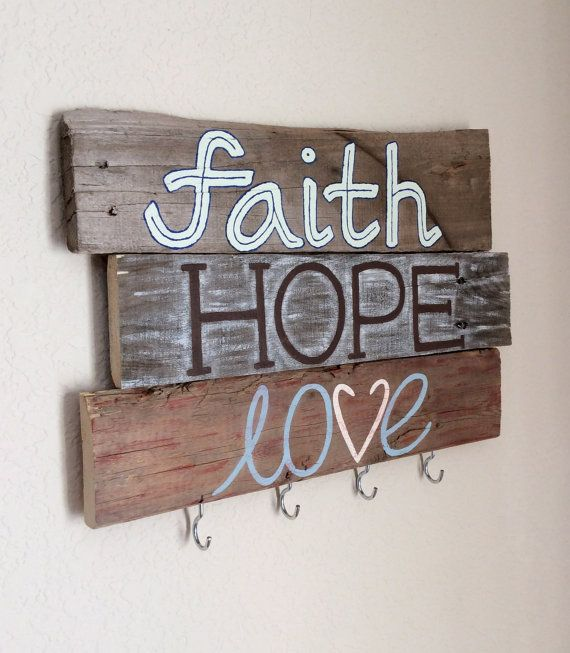 Key Holder - Faith, Hope, Love - Painted Key Holder on Etsy, PUT HOOKS ON UGLY WOODEN SIGNS!