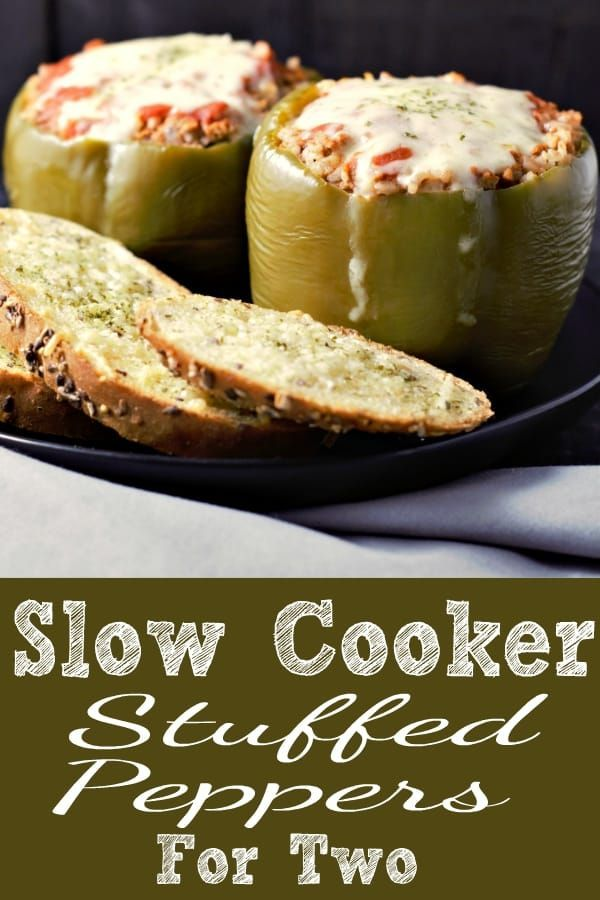 These Slow Cooker Stuffed Peppers For Two Are So Easy And Delicious Filled With Ground Beef Onions Garlic Stuffed Peppers Slow Cooker Stuffed Peppers Recipes