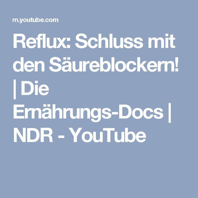 Reflux: Schluss mit den Säureblockern! | Die Ernährungs-Docs | NDR - YouTube