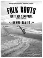 DAVIES H. - FOLK ROOTS - € 18,00 Saxofoon wereldmuziek, Tenorsaxofoon/Piano, BOOSEY BH13309