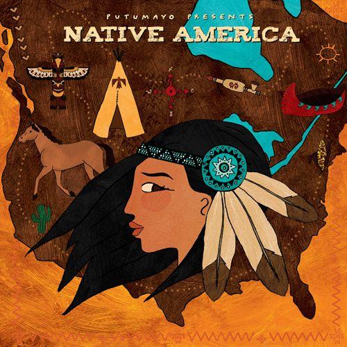 Putumayo Presents: Native America