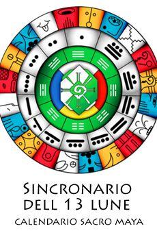 Sincronario delle 13 lune - Calendario Sacro Maya - ViaVaiNet - Il portale degli eventi