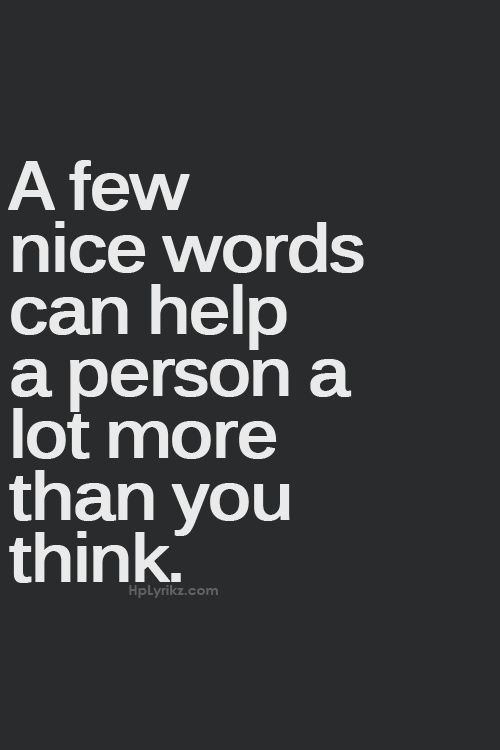 I don't think people realize the power of a few simple words, a hug, or even a smile. Kindness is such a powerful thing. And the best part is, it's so easy to spread. <3