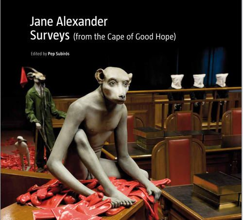 """Catalogue for the exhibition """"Jane Alexander: Surveys (from the Cape of Good Hope),"""" opening next week in NYC!"""