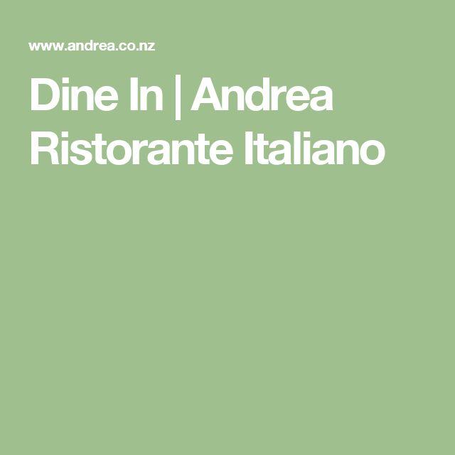 Dine In | Andrea Ristorante Italiano