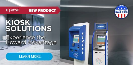 Increase profits, minimize staffing requirements, and reduce operating and transaction costs—in other words, boost your bottom line with versatile kiosk solutions from Howard.