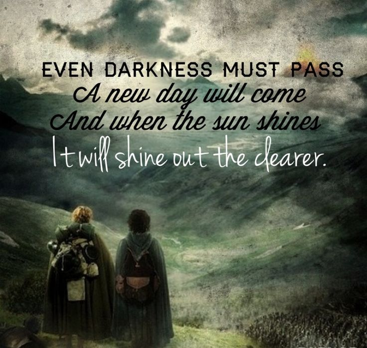 Lord of the Rings quote by Samwise Gamgee....