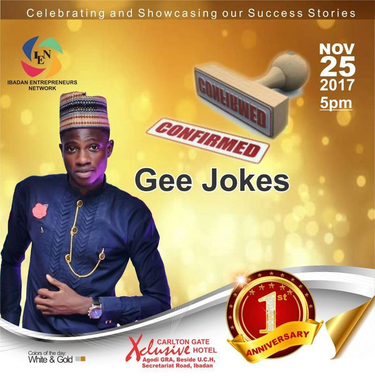 5 days to go!! Gee Jokes has been confirmed. Join the celebration. Ibadan Entrepreneurs Network (IEN) is one (1). Call 08028834848 to get your ticket. Date: November 25 Time: 5pm  Regular ticket. N5000 VIP ticket N50000 #Ibadanpreneurs #IEN@1 #Enterpreneurs #Ibadanevents