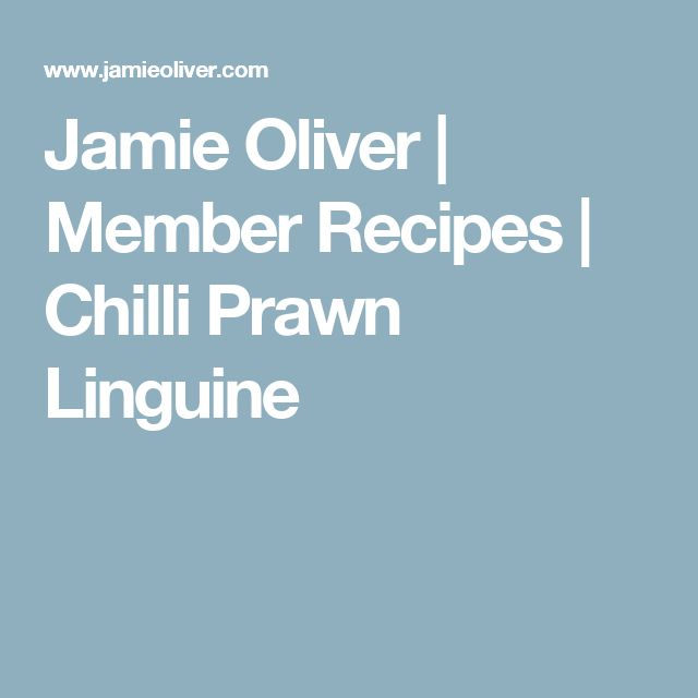 Jamie Oliver | Member Recipes | Chilli Prawn Linguine