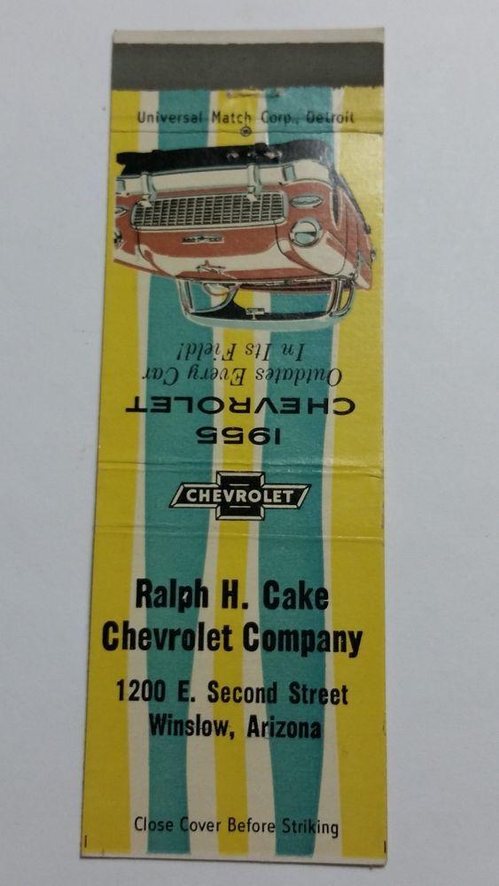 RALPH CAKE CHEVROLET COMPANY WINSLOW ARIZONA-1955 CHEVROLET Matchbook Matchcover