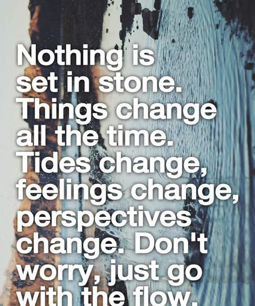 Motivational Inspirational Quotes: Nothing Is Set In Stone-Life Quotes