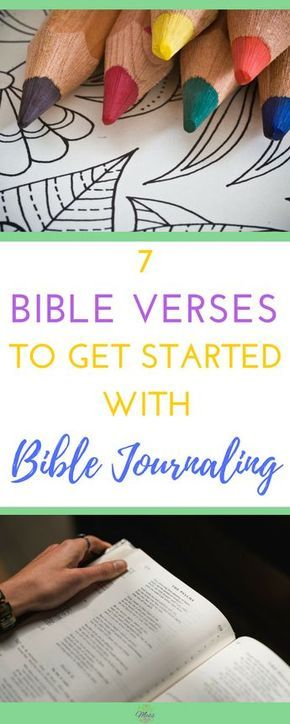 Here are 7 Bible Verses to get started with Bible Journaling. Not sure where to begin in your Journaling Bible? These are great ones to start out.