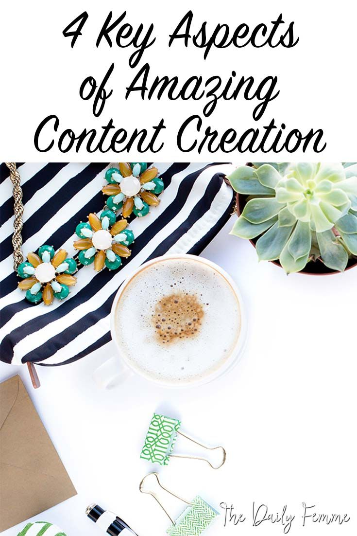 4 Key Aspects of Amazing Content Creation and how you can apply this to your blog and business strategy