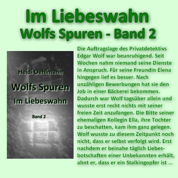 Im Liebeswahn - Wolfs Spuren (Band 2) Bei Amazon: http://www.amazon.de/dp/B00KLT4MFE/