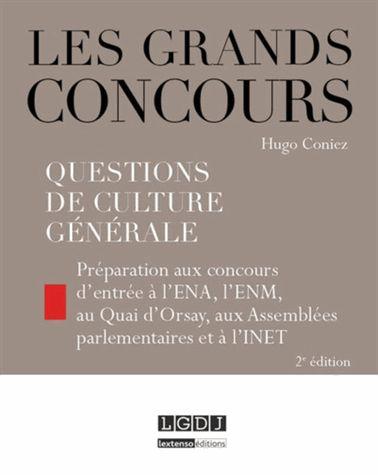 Les grands concours : questions de culture générale - Hugo coniez