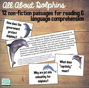 Who doesn't love dolphins? All About Dolphins is a non-fiction packet for reading & language comprehension! ~ 12 passages with corresponding questions, writing tasks, and question cards that can even be used to play a game ~