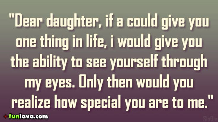 see-yourself-through-myeyes -  Best father daughter love quotes