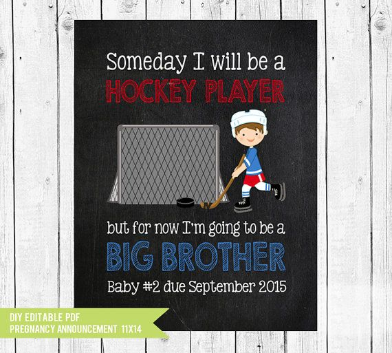Big Brother Announcement // Hockey Pregnancy announcement // When I grow up // Hockey // pregnancy // PDF you edit with ADOBE READER   #Chalkboard #pregnancy #BabyAnnouncement #PregnancyAnnounce #announcement #ExpectingChalkboard #ChalkboardAnnounce #WhenIGrowUp #AnnouncePregnancy #PhotoProp